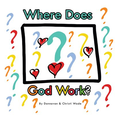 Where Does God Work?