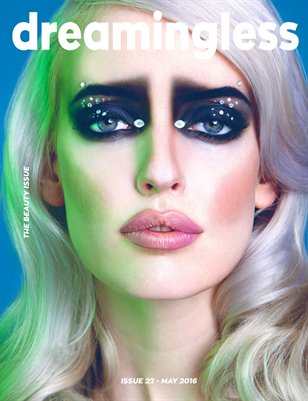 DREAMINGLESS MAGAZINE - THE BEAUTY ISSUE - ISSUE 22.1