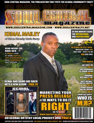 Soul Central Magazine Edition #88 KEMAL MAILEY #CEO