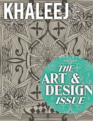 The Art & Design Issue - April/May/June 2012 - Issue #2
