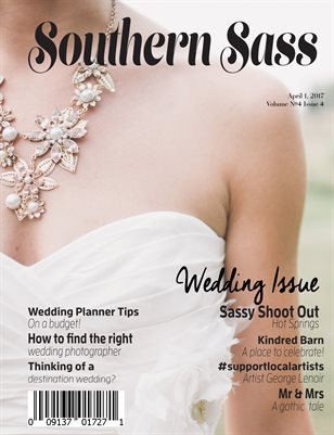 Southern Sass Magazine | Volume 4 Issue four | Wedding Issue