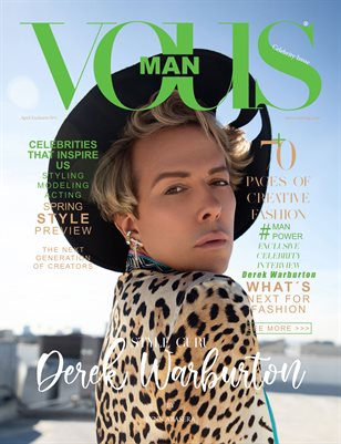 VOUS Magazine | The Man Celebrity Edition | Derek Warburton | April 2021