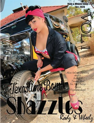 Shazzles Rodz & Wheelz Issue #72 VOL 1Cover Model Texastime Bomb