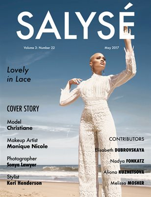 SALYSÉ Magazine | Vol 3:No 22 | May 2017 |