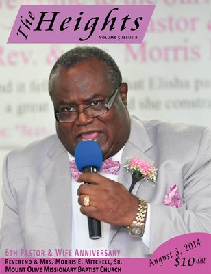 Volume 5 Issue 8 - 6th Pastor & Wife Anniversary Reverend & Mrs. Morris E. Mitchell Sr.