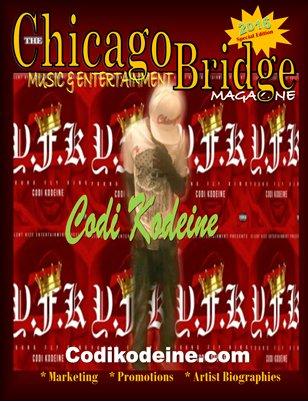 "The Chicago Bridge Magazine Presents Recording Artist ""Codi Kodeine"""