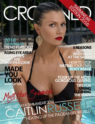 CROWNED Pageantry Magazine April 2016