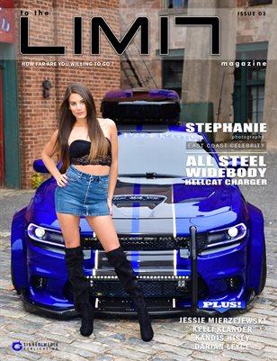 to the LIMIT Magazine 03 Ft. Stephanie