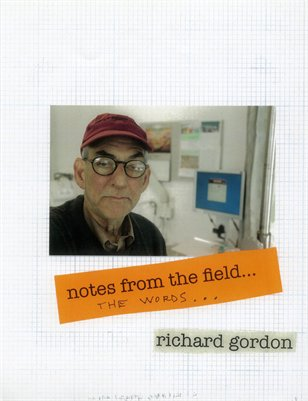 Notes from the Field by Richard Gordon