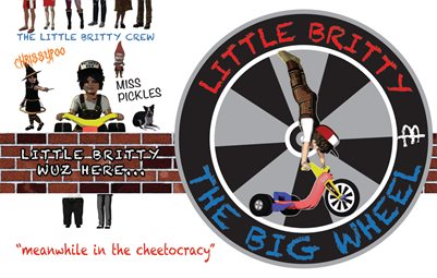 "little britty and the big wheel #6 ""meanwhile in the cheetocracy"""