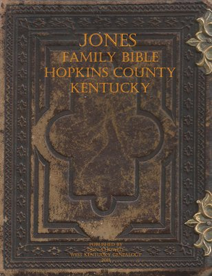Jones Family Bible, Hopkins County, Kentucky