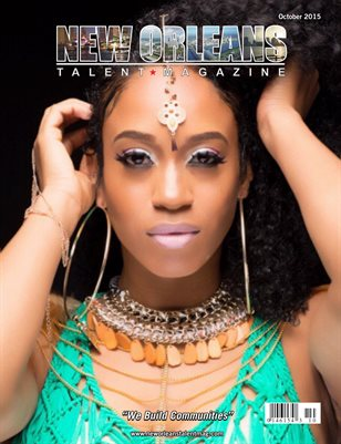 New Orleans Talent Magazine October 2015 Edition