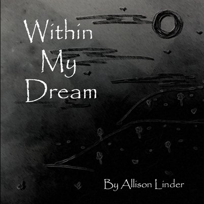 Within My Dream by Allison Linder