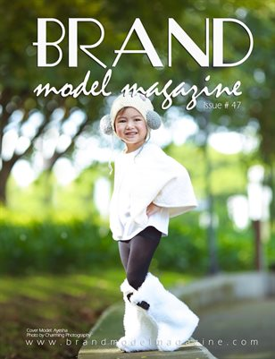 Brand Model Magazine  Issue # 47