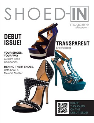 Shoed-In Magazine Debut Issue March 2012