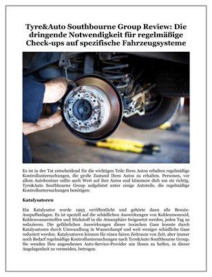 Tyre&Auto Southbourne Group Review: Die dringende Notwendigkeit für regelmäßige Check-ups auf spezifische Fahrzeugsysteme