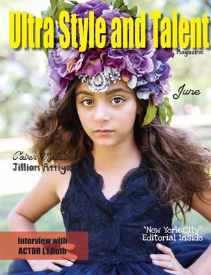 Ultra Style and Talent Magazine June 2016 #2