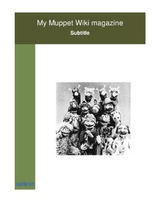 My Muppet Wiki magazine (3)