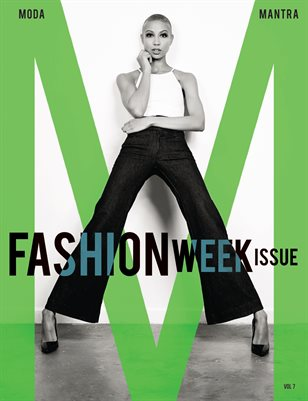 Moda Mantra Vol.7  Fashion Week Issue