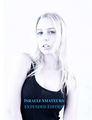 Israeli Amateurs Extended Edition