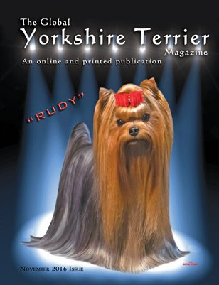 The Global Yorkshire Terrier Magazine - NOVEMBER 2016