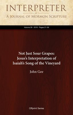 Not Just Sour Grapes: Jesus's Interpretation of Isaiah's Song of the Vineyard