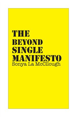 The Beyond Single Manifesto - Sunflower