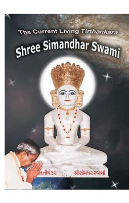 The Current Living Tirthankara Shree Simandhar Swami