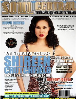 Soul Central Magazine April/May Edition #47 #Celeb Shireen Crutchfield