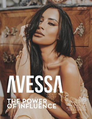 AVESSA Magazine - The Power of Influence | March 2020 - Year I - Vol 4-A