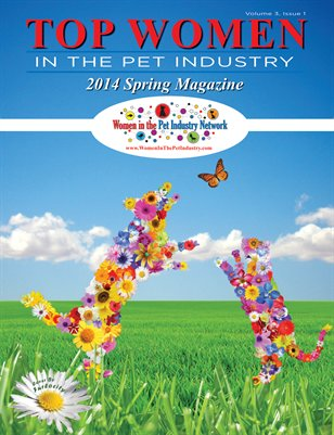 Spring 2014 Top Women in the Pet Industry Magazine