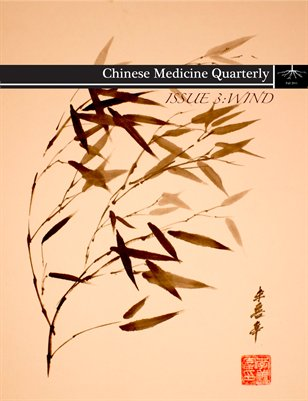 Chinese Medicine Quarterly - Issue 3 - Wind