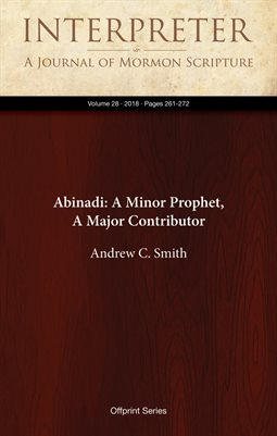 Abinadi: A Minor Prophet, A Major Contributor