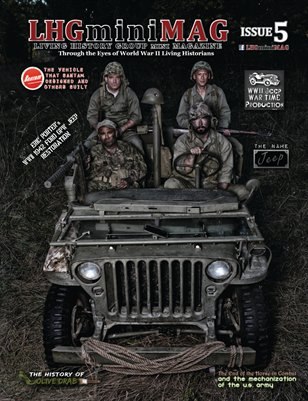 Living History Group Mini Magazine Issue 5:The  Jeep