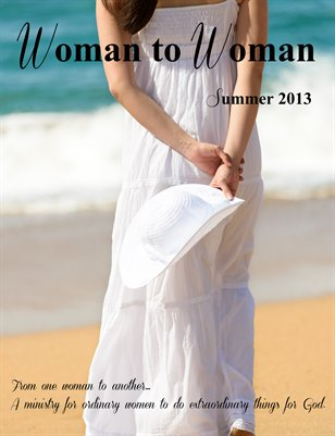 Woman to Woman Magazine Summer 2013