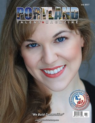 Portland Talent Magazine July 2017 Edition