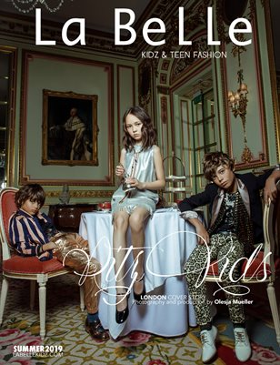 La Belle Kidz & Teen Fashion Magazine - Summer 2019 (London Cover)