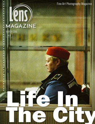 Lens Magazine Issue#18- Life In The City