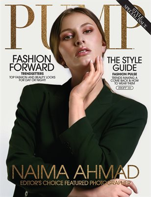 PUMP Magazine | The Ultimate Fashion and Beauty Edition | Vol.2 | April 2021