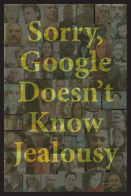Sorry, Google Doesn't Know Jealousy