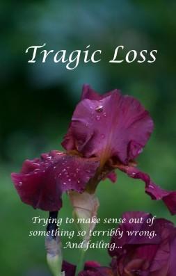 Tragic Loss