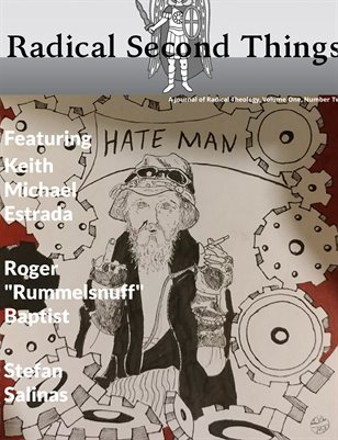 Radical Second Things Volume 2