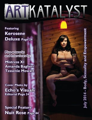 Art Katalyst Magazine July 2014 Issue - Body, Sexuality and Empowerment