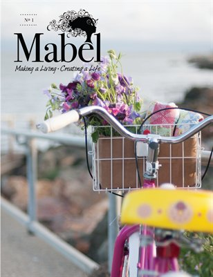 Mabel: Making a Living • Creating a Life
