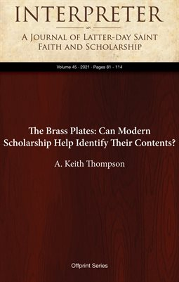 The Brass Plates: Can Modern Scholarship Help Identify Their Contents?