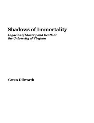 Shadows of Immortality