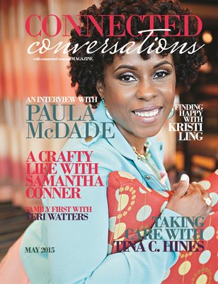 CONNECTED CONVERSATIONS WITH CONNECTED WOMAN MAGAZINE