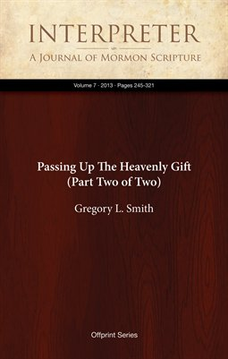 Passing Up The Heavenly Gift (Part Two of Two)