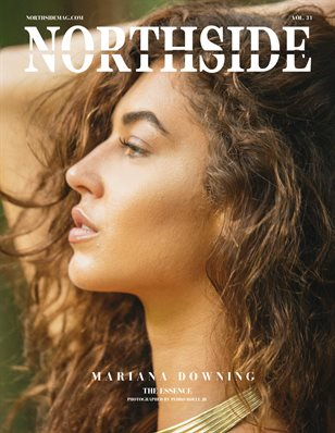 Northside Magazine Vol. 31 ft. Mariana Downing