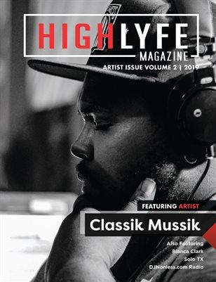 High Lyfe Magazine Artist Issue #2